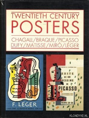 Twentieth century posters: Chagall, Braque, Picasso, Dufy,: Mourlot, Fernand