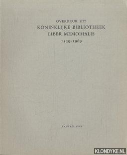Overdruk uit Koninklijke Bibliotheek Liber Memorialis 1559-1969: Diverse auteurs