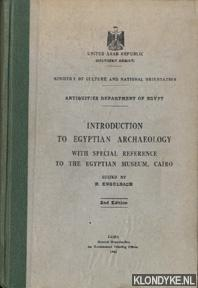 Introduction to Egyptian Archaeology with special reference: Engelbach, R.