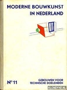 Moderne Bouwkunst in Nederland No. 11: Gebouwen: Berlage, H.P. -