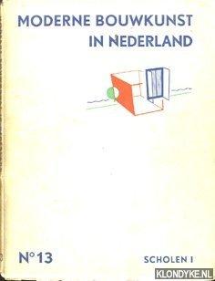 Moderne Bouwkunst in Nederland No. 13: Scholen: Berlage, H.P. -