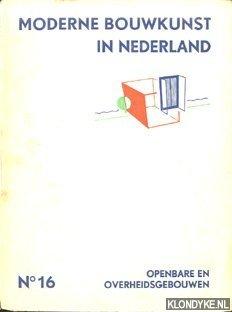 Moderne Bouwkunst in Nederland No. 16: Openbare: Berlage, H.P. -