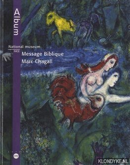 National Museum Message Biblique Marc Chagall: Foray, J.M.