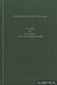 Reflections on the Holocaust. Festschrift for Raul: Mieder, Wolfgang &