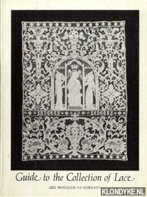 Guide to the collection of lace: Longfield, Ada K.