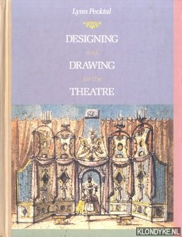Designing and Drawing for The Theater: Pecktal, Lynn