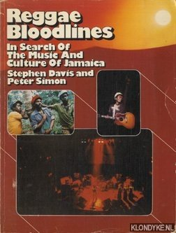Reaggae bloodlines: in search of the music: Davis, Stephen