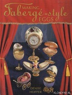 Making Faberge-style eggs: Hopper, Denise