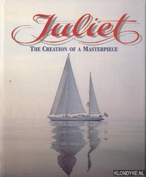 Juliet. The Creation of a Masterpiece: Somer, Jack A.