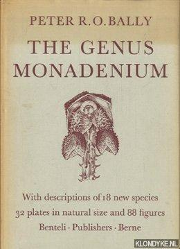The Genus Monadenium. With description of 18: Bally, Peter R.O.