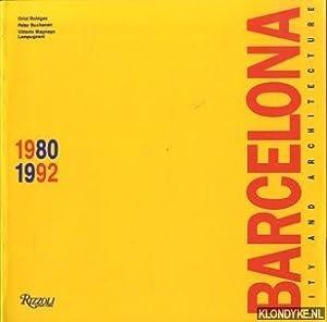 Barcelona city and achitecture 1980 - 1992: Bohigas, Oriol &
