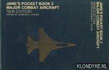 Jane's pocket book 2. Major combat aircraft.: Taylor, John W.R.