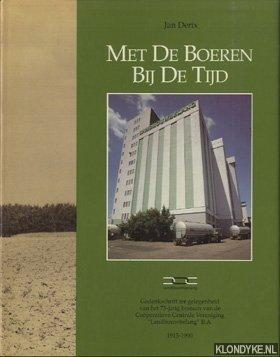 Met De Boeren Bij De Tijd -: Derix, Jan