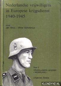 Nederlandse Vrijwilligers in Europese Krijgsdienst 1940-1945. Deel: Vincx, Jan &