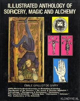 Illustrated anthology of sorcery, magic and alchemy: Grillot de Givry,