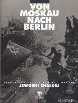 Von Moskau nach Berlin - Bildern des: Volland, Ernst &