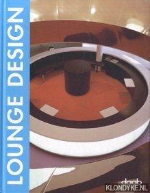 Lounge Design: Diverse auteurs