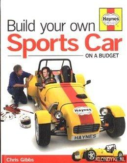 Build Your Own Sports Car. On A: Gibbs, Chris