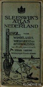 Sleeswijk's Atlas van Nederland voor wandelaars, wielrijders: Diverse auteurs