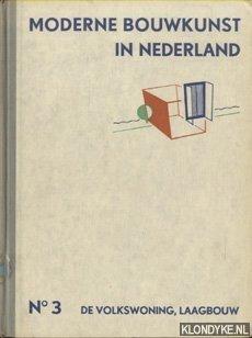 Moderne Bouwkunst in Nederland No. 3: De: Berlage, H.P. -