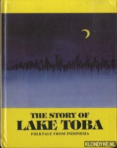 The story of Lake Toba. Folktale from: Lee, Olive (retold