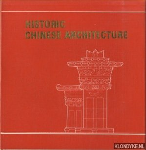 Historic Chinese Architecture: Lou, Ching-hsi &