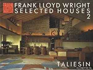 Frank Lloyd Wright Selected Houses 2 Taliesin: Pfeiffer, Bruce Brooks