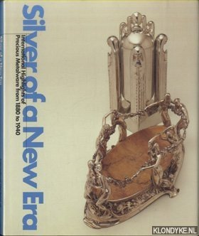 Silver of a New Era. International Highlights: Krekel-Aalberse, Annelies -