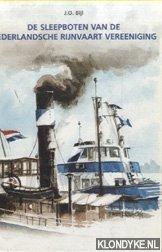 De sleepboten van de Nederlandsche Rijnvaart Vereniging: Bijl, J.O.