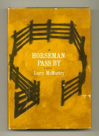 Horseman, Pass By McMURTRY, Larry Near Fine Hardcover