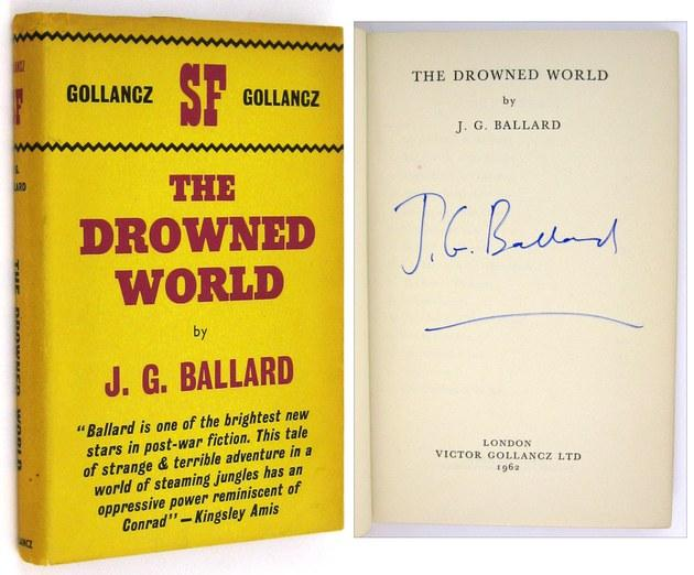 The Drowned World BALLARD, J.G. Near Fine Softcover The uncorrected proof copy of his second book, following The Wind from Nowhere, which Ballard later disowned. Signed on the title page by Ballard. A p