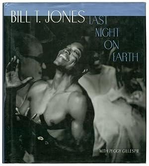 Last Night on Earth: JONES, Bill T