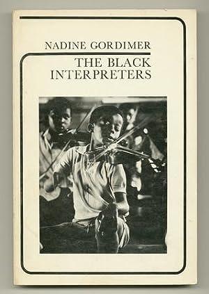 The Black Interpreters: GORDIMER, Nadine
