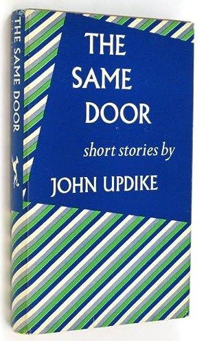 The Same Door: UPDIKE, John