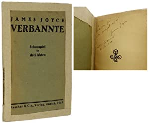 Verbannte [Exiles] [Inscribed Association Copy]: JOYCE, James