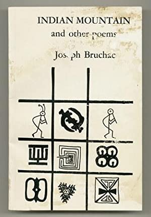 Indian Mountain and Other Poems [Inscribed Association Copy]: BRUCHAC, Joseph