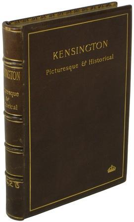 Kensington. Picturesque & Historical: LOFTIE, W.J.