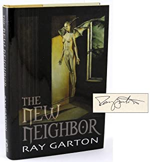 The New Neighbor: GARTON, Ray