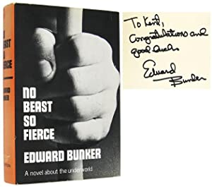 No Beast So Fierce [Inscribed Association Copy]: BUNKER, Edward