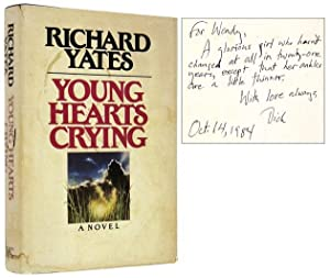 Young Hearts Crying [Inscribed Association Copy]: YATES, Richard