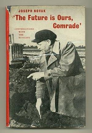 "The Future is Ours, Comrade: KOSINSKI, Jerzy. ""NOVAK, Joseph"""