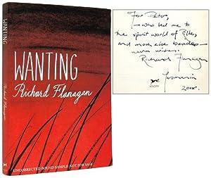 Wanting [Inscribed Association Copy]: FLANAGAN, Richard