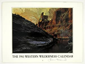 The 1983 Western Wilderness Calendar: ABBEY, Edward; MCGUANE,