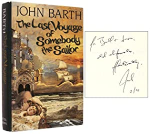 The Last Voyage of Somebody the Sailor [Inscribed Association Copy]