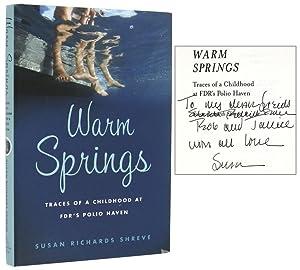 Warm Springs [Inscribed Association Copy]: SHREVE, Susan Richards