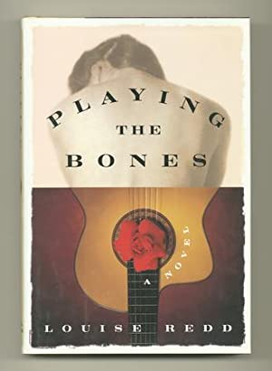 Playing the Bones [Inscribed, w/ Typed Letter Signed]: REDD, Louise