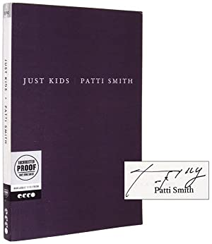 Just Kids [Signed Proof, with Textual Differences]: SMITH, Patti