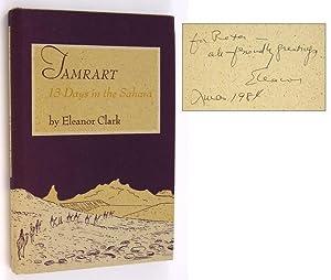Tamrart. 13 Days in the Sahara [Inscribed to Peter Matthiessen]: CLARK, Eleanor