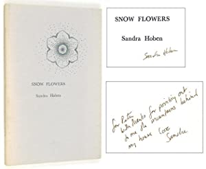 Snow Flowers [Inscribed to Peter Matthiessen]