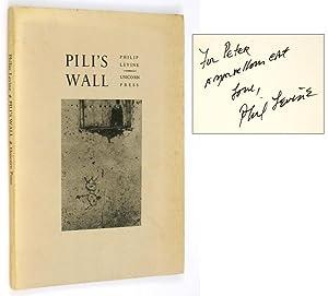Pili's Wall [Inscribed to Peter Matthiessen]: LEVINE, Philip